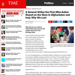 A General Writes the First After-Action Report on the Wars in Afghanistan and Iraq: Why We Lost