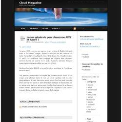 panne générale pour Amazone AWS et Azure !