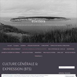 CULTURE GÉNÉRALE & EXPRESSION (BTS) – etlettera