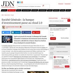Société Générale : la banque d'investissement passe au cloud2.0