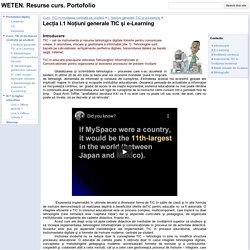 Lecţia I.1 Noţiuni generale TIC şi e-Learning - WETEN. Resurse curs. Portofolio