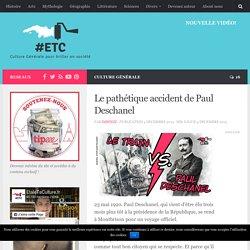 Culture Générale - Le pathétique accident de Paul Deschanel