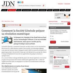 Comment la Société Générale prépare sa révolution numérique