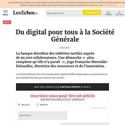 Du digital pour tous à la Société Générale