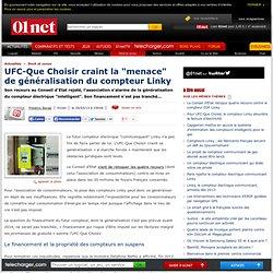 """UFC-Que Choisir craint la """"menace"""" de généralisation du compteur Linky"""
