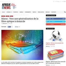 Maroc : Vers une généralisation de la fibre optique à domicile