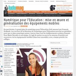 Numérique pour l'Education : mise en œuvre et généralisation des équipements ...