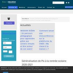 Généralisation de Pix à la rentrée scolaire 2020-2021