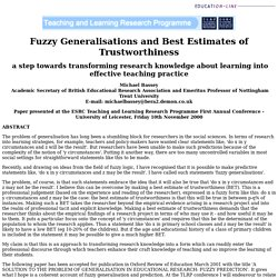 Fuzzy generalisations and best estimates of trustworthiness: a step towards transforming research knowledge about learning into effective teaching practice