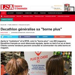 """Decathlon généralise sa """"borne plus"""" - Textile, habillement"""