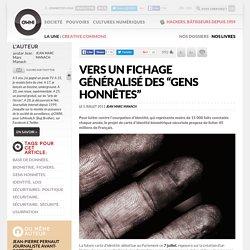 """Vers un fichage généralisé des """"gens honnêtes"""""""