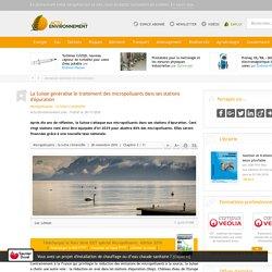 La Suisse généralise le traitement des micropolluants dans ses stations d'épuration - 28/11/16