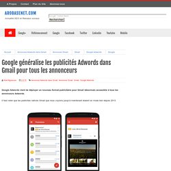 Google généralise les publicités Adwords dans Gmail pour tous les annonceurs - Arobasenet.com