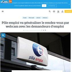 Pôle emploi va généraliser le rendez-vous par webcam avec les demandeurs d'emploi  - Le Parisien