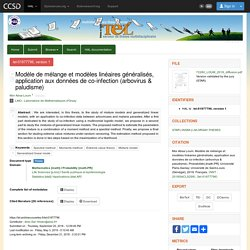 UNIVERSITE PARIS SACLAY - 2018 - Thèse en ligne : Modèle de mélange et modèles linéaires généralisés, application aux données de co-infection (arbovirus & paludisme)