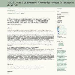 L'ÉCOLE PUBLIQUE GÉNÉRALISTE EST-ELLE EN TRAIN DE VOIR SA VOCATION TRANSFORMÉE ? / IS THE GENERAL PUBLIC SCHOOL ABOUT TO SEE ITS FUTURE CHANGED?