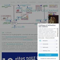 S'informer sur la géographie : une liste de sites généralistes en une infographie - Site de enseigner-la-geographie !