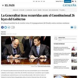 La Generalitat tiene recurridas ante el Constitucional 26 leyes del Gobierno