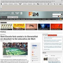 Som Escola farà costat a la Generalitat en desobeir la llei educativa de Wert