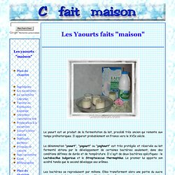 "Les yaourts (yogourts ou yoghourts) ""maison"""
