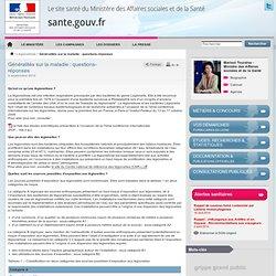 MASS 05/09/12 Généralités sur la maladie : questions-réponses