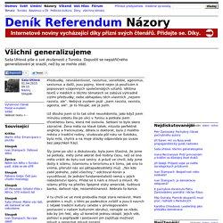 Saša Uhlová: Všichni generalizujeme