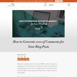 How to Generate 100s of Comments for Your Blog Posts