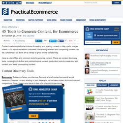 45 Tools to Generate Content, for Ecommerce