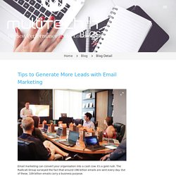 Tips to Generate More Leads with Email Marketing