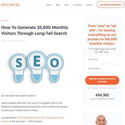 How To Generate 20,000 Monthly Visitors Through Long-Tail Search
