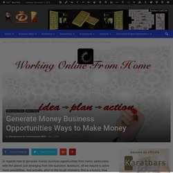 Generate Money Business Opportunities Ways to Make Money