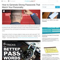 How to Generate Strong Passwords That Match Your Personality