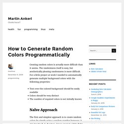 How to Generate Random Colors Programmatically | Martin Ankerl