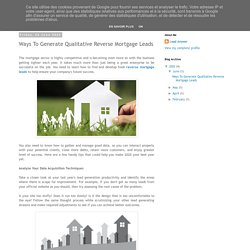 Lead Answer: Ways To Generate Qualitative Reverse Mortgage Leads