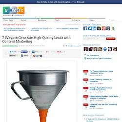 7 Ways to Generate High-Quality Leads with Content Marketing