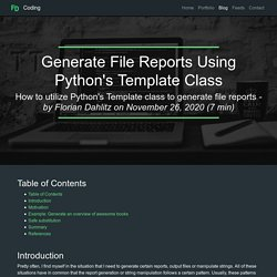 Generate File Reports Using Python's Template Class - Blog - Florian Dahlitz