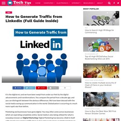 How to Generate Traffic from Linkedin (Full Guide Inside) -
