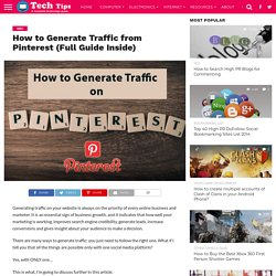 How to Generate Traffic from Pinterest (Full Guide Inside) -