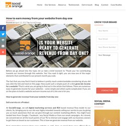 How to generate money from your website from day one?
