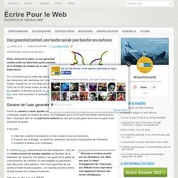 User generated content, une touche sociale pour booster vos contenus