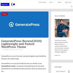 GeneratePress Review[2020]: Lightweight and Fastest WordPress Theme.
