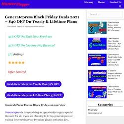 Generatepress Black Friday Deals 2021 – $40 OFF On Yearly & Lifetime Plans - Hunter Blogger- Blogging, Affliate Marketing, SEO Tips