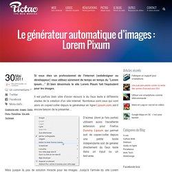 Le générateur automatique d'images : Lorem Pixum