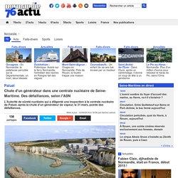 Paluel. Chute d'un générateur dans une centrale nucléaire de Seine-Maritime. Des défaillances, selon l'ASN
