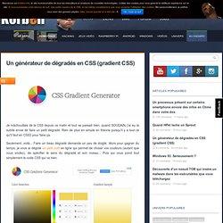 Un générateur de dégradés en CSS (gradient CSS) - Korben