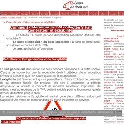 La TVA collectée : Fait générateur et exigibilité - Cours de droit - fiches pratiques - info juridique