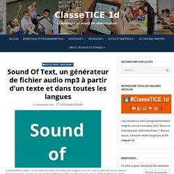 Sound Of Text, un générateur de fichier audio mp3 à partir d'un texte et dans toutes les langues – ClasseTICE 1d