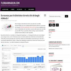 Du nouveau pour le Générateur de mots clés de Google AdWords ! – florianmarlin.com