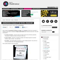 Générateur d'images et de textes : ImageChef - Blog du Modérateur