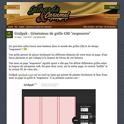 "Gridpak - Générateur de grille CSS ""responsive"" - Épinards & Caramel"
